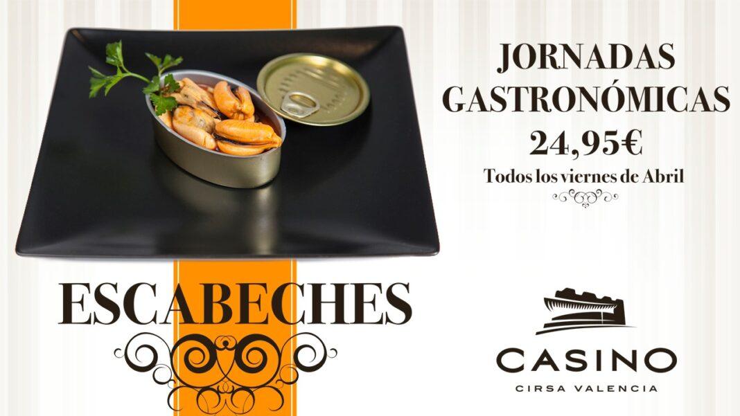 Los escabeches, protagonistas en las jornadas gastronómicas de abril en Casino Cirsa Valencia