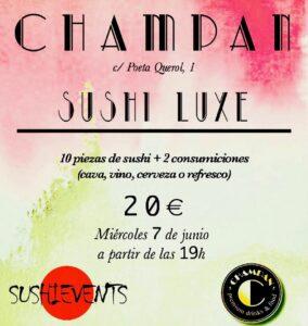 Sushi Luxe: afterwork exclusivo en Champán Valencia