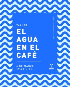 """Taller """"El agua y el café"""" en Bluebell Coffee"""
