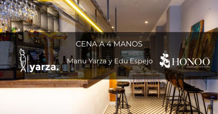 Cena a 4 manos: Yarza - Honoo